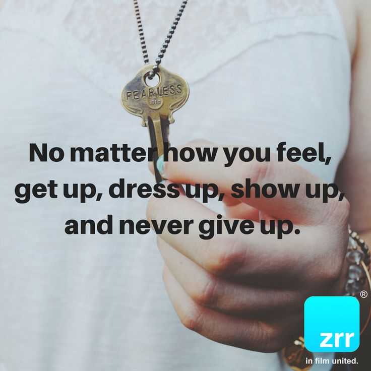 No matter how you feel, get up, dress up, show up, and never give up. #todaysquote #inspiration #motivation #zipstrr #trendsettrr #madeinberlin #fromhollywood #infilmunited #zipitberlinstyle #zipit