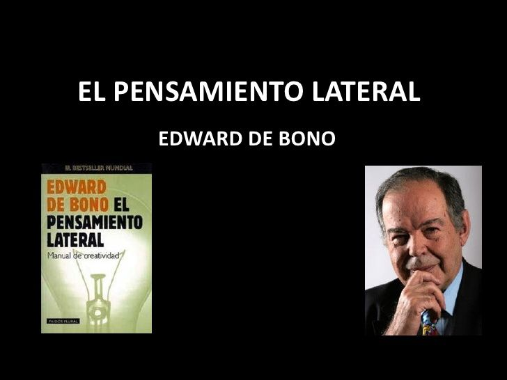 Edward de-bono-el pensamiento lateral