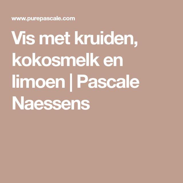 Vis met kruiden, kokosmelk en limoen   Pascale Naessens