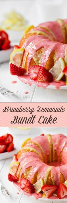 Strawberry Lemonade Bundt Cake -- SO SUMMERY!! I love the tart/sweet combo.