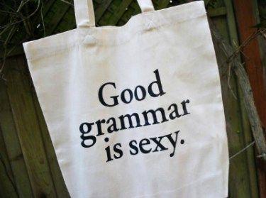 Good grammar is sexy