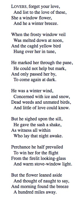 Wind and Window Flower- Robert Frost