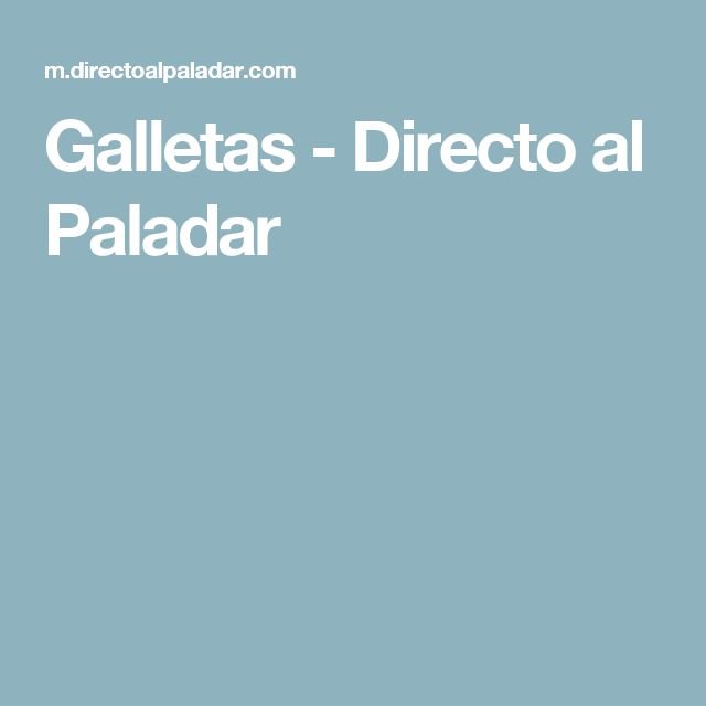 Galletas - Directo al Paladar