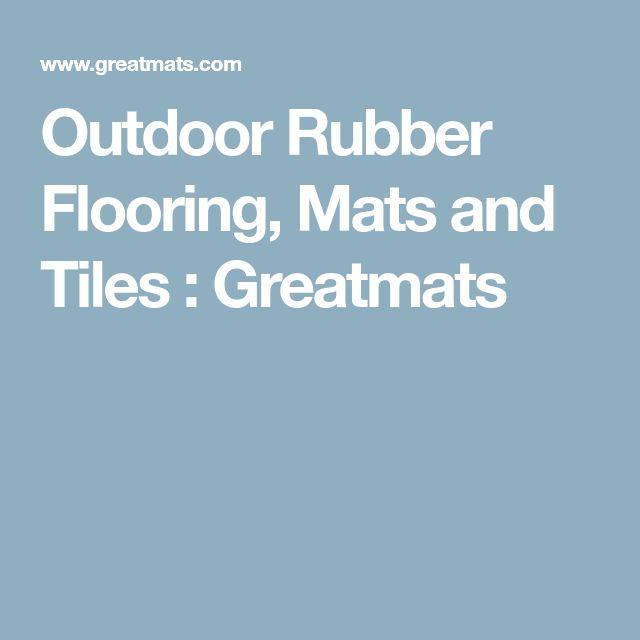 Outdoor Rubber Flooring, Mats and Tiles : Greatmats