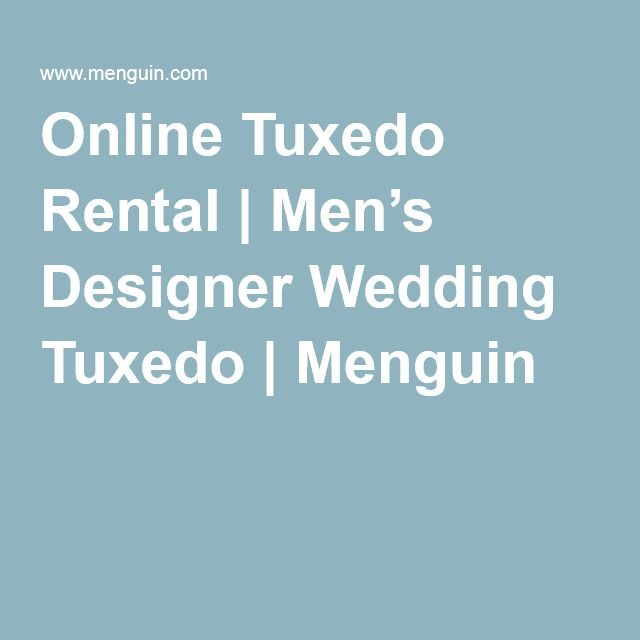This is quite possibly the best thing ever-a portion of your rental fee goes to ocean conservation. LOVE PENGUINS! Online Tuxedo Rental | Men's Designer Wedding Tuxedo | Menguin