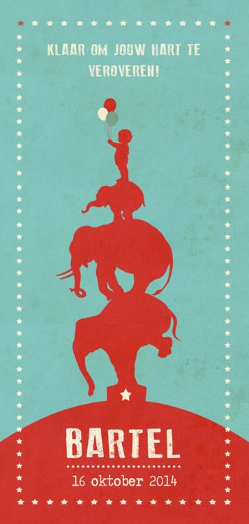 Geboortekaartje Bartel - Pimpelpluis - https://www.facebook.com/pages/Pimpelpluis/188675421305550?ref=hl (# olifant - olifantje - silhouet - ster - sterren - vintage - cirkus - circus - retro - dieren - poster - ballon - ballonnen - origineel)