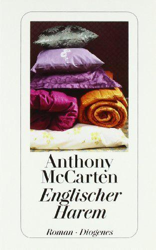 Englischer Harem: Amazon.de: Anthony McCarten, Manfred Allié, Gabriele Kempf-Allié: Bücher