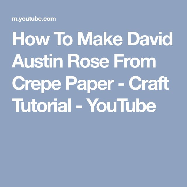 How To Make David Austin Rose From Crepe Paper - Craft Tutorial - YouTube