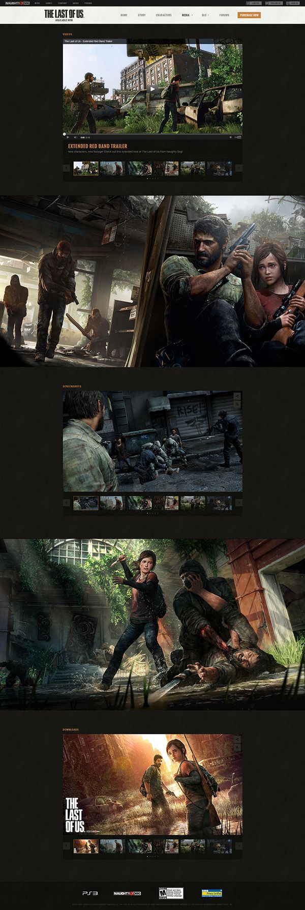 Naughty Dog approached Ignition Creative to create a fully responsive and dynamic HTML5 website for their latest tent pole game The Last of Us. The site designed to be a simple content first website while showcasing the beauty of the game. The whole site …