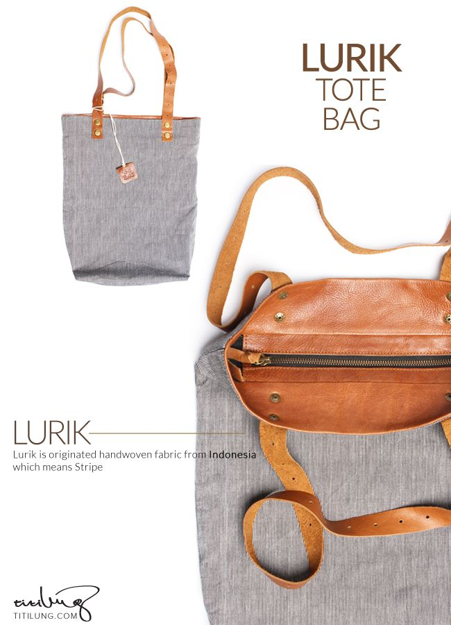 Lurik is a fabric type from Indonesia and it goes great with a leather touch for your tote bag!  Product by Titilung