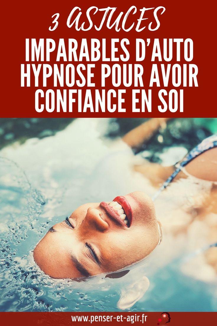 Auto Hypnose Confiance En Soi : hypnose, confiance, Astuces, Imparables, D'auto-hypnose, Avoir, Confiance, Hypnose