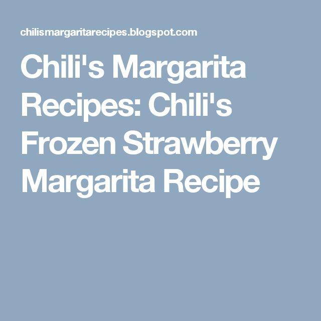 Chili's Margarita Recipes: Chili's Frozen Strawberry Margarita Recipe