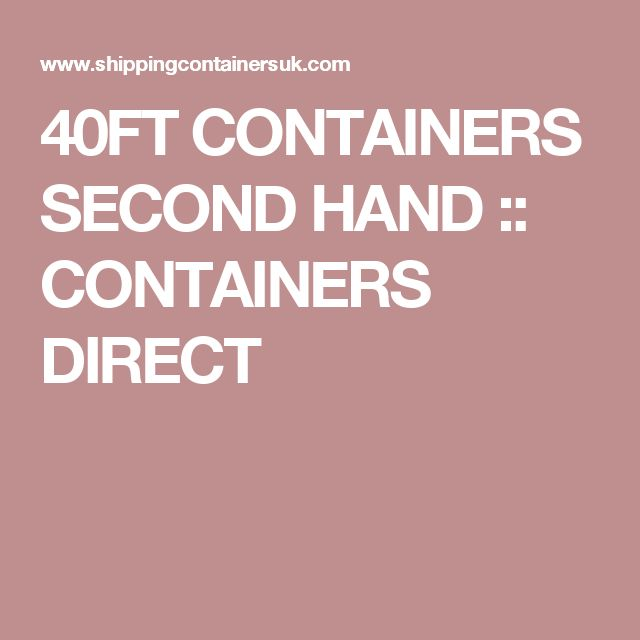 40FT CONTAINERS SECOND HAND :: CONTAINERS DIRECT