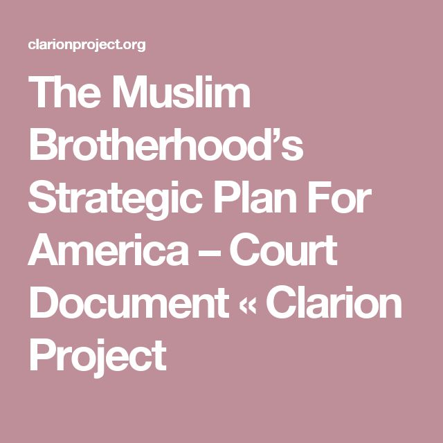 The Muslim Brotherhood's Strategic Plan For America – Court Document « Clarion Project