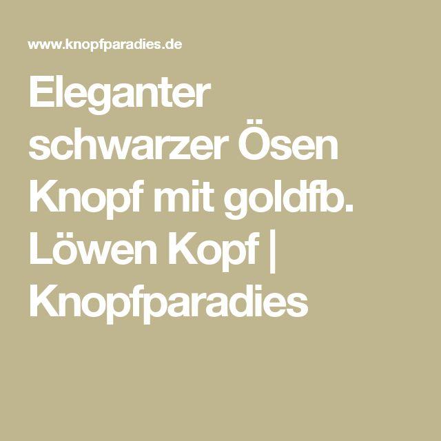 Eleganter schwarzer Ösen Knopf mit goldfb. Löwen Kopf | Knopfparadies