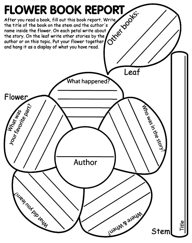 Flower Shape Book Report-- it would have to be pretty big though. I can't imagine being able to write about what happened in a petal that's as big as it would be on normal sized piece of paper