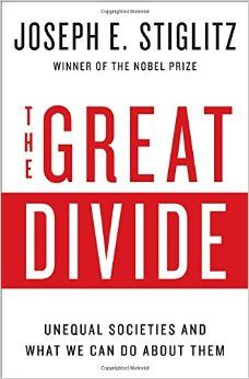 The great divide : unequal societies and what we can do about them / Joseph E. Stiglitz