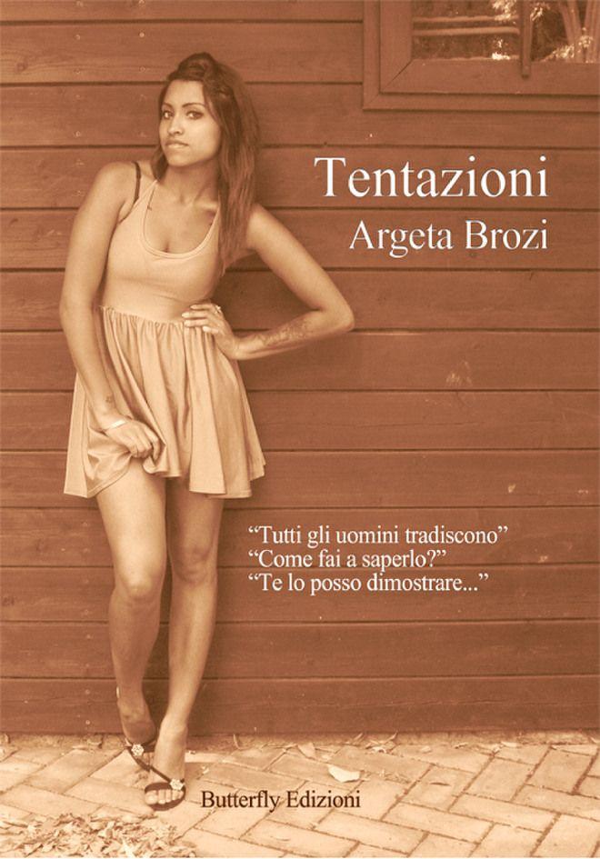 Tentazioni di Argeta Brozi