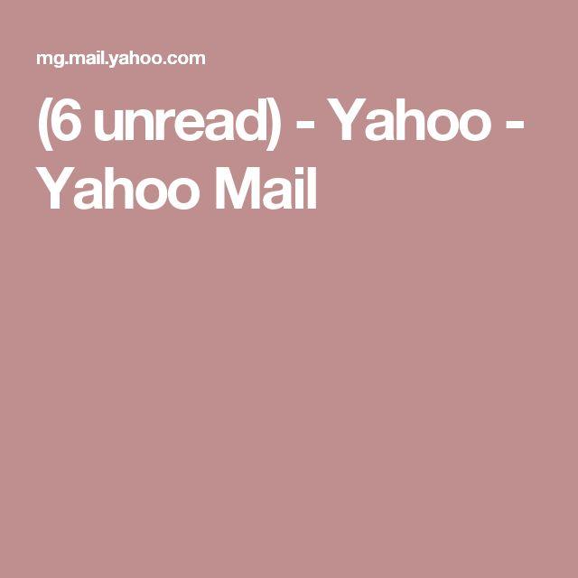 (6 unread) - Yahoo - Yahoo Mail