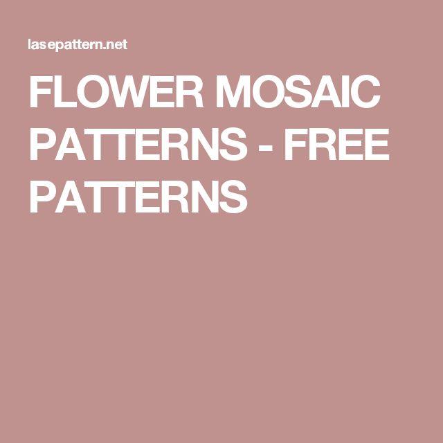FLOWER MOSAIC PATTERNS - FREE PATTERNS