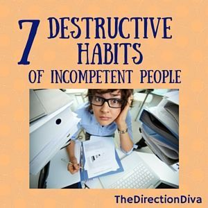 A follow up to the Direction Diva blog post The Power of Habits, we take a look at the destructive habits that can hold us back from success.