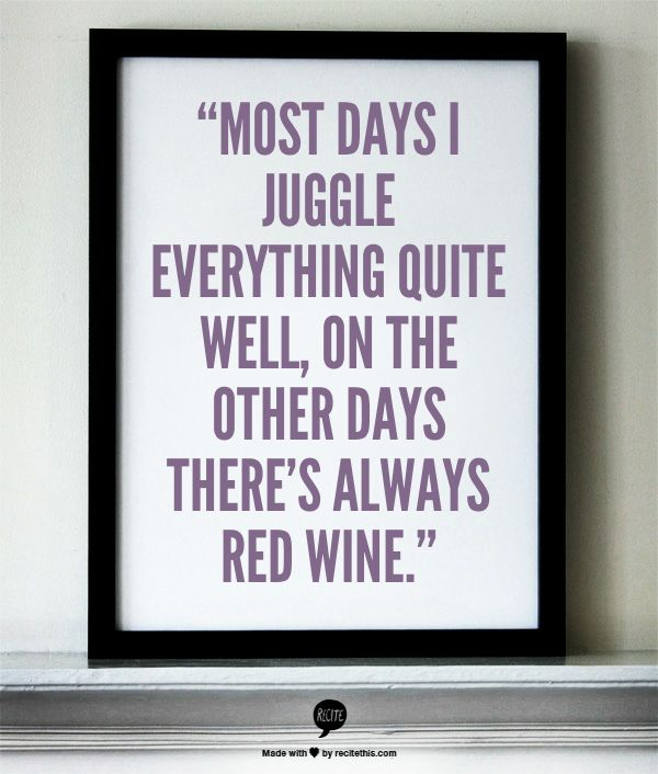Best Wine Quotes: 323 Best Wine Sayings Images On Pinterest