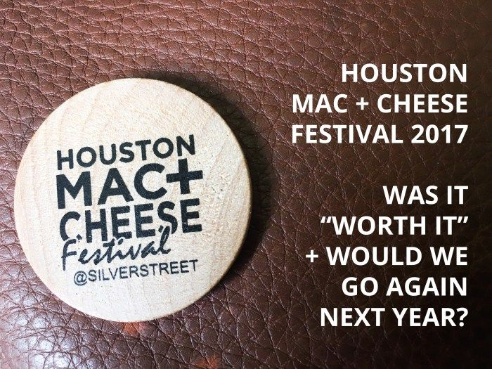 Houston Mac and Cheese Festival - Was it worth it and would I go again? Well, macaroni and cheese is one of my favorite foods and with the variety of recipes from local Houston vendors...