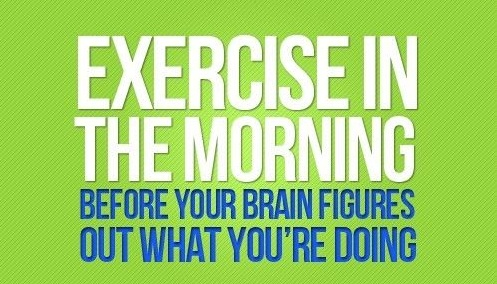 Exercise in the Morning Before Your Brain Figures Out What You're DoingFit Quotes, Motivation Quotes, Exercise, So True, Mornings Workout, Work Out, Weightloss, Fit Motivation, Weights Loss