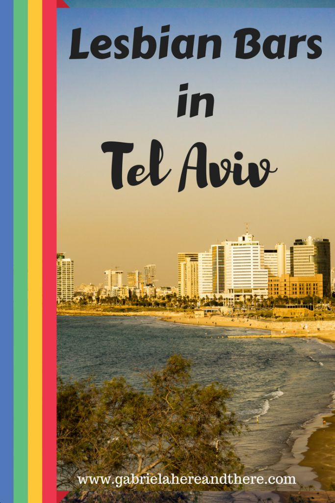 Lesbian travel in Tel Aviv, Israel. The best lesbian parties and gay bars.