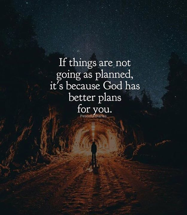 If things are not going as planned..