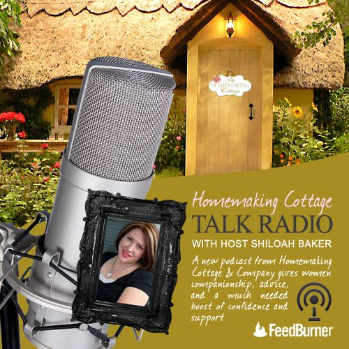 Homemaking Cottage Podcast