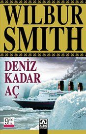Deniz Kadar Aç : Cep Boy - Wilbur Smith