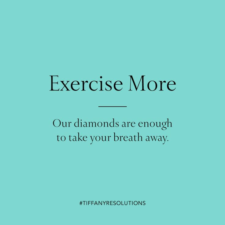 Exercise more. Our diamonds are enough to take your breath away.