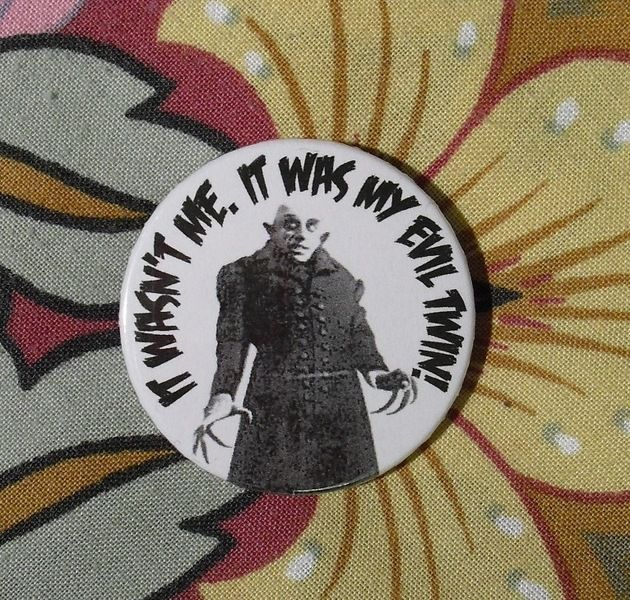 vampire button 'It wasn't me. It was my evil TWIN' von cute as a button auf DaWanda.com