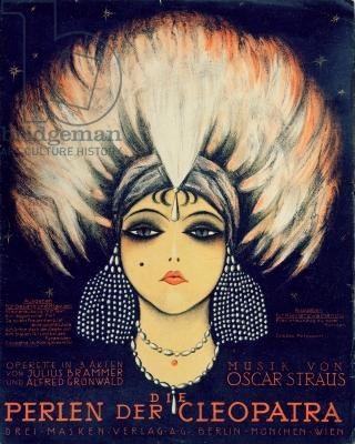 Cover for Score of 'Die Perlen der Cleopatra', operetta by Oscar Straus, 1923 (colour litho)/ Archives Charmet