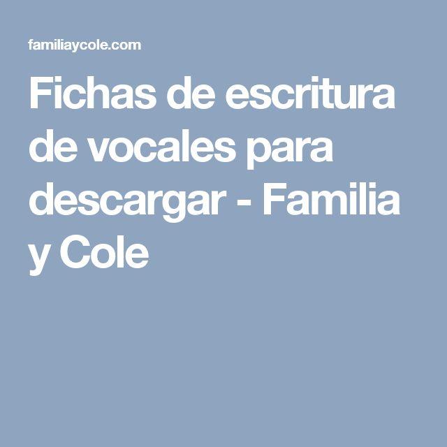 Fichas de escritura de vocales para descargar - Familia y Cole