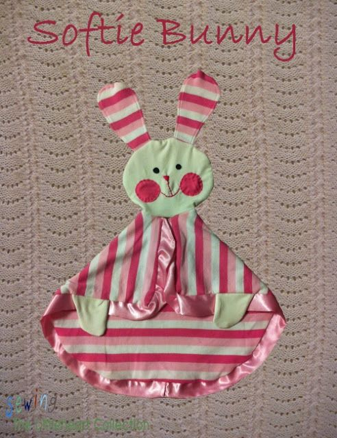 Lovie Bunny Tutorial that can be adapted (IMHO) to many characters and shapes to give as baby shower gifts.