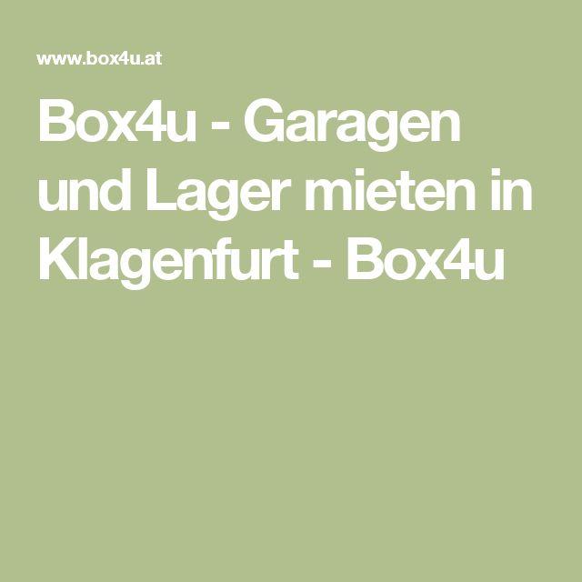 Box4u - Garagen und Lager mieten in Klagenfurt - Box4u