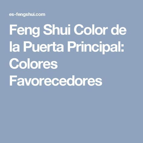 Feng Shui Color de la Puerta Principal: Colores Favorecedores