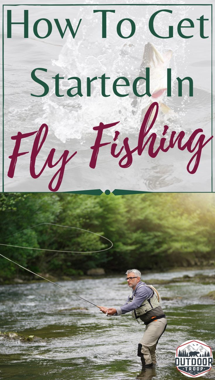How To Get Started In Fly Fishing Fly Fishing For Beginners Fly Fishing Tips In 2021 Fly Fishing For Beginners Fly Fishing Tips Fishing For Beginners