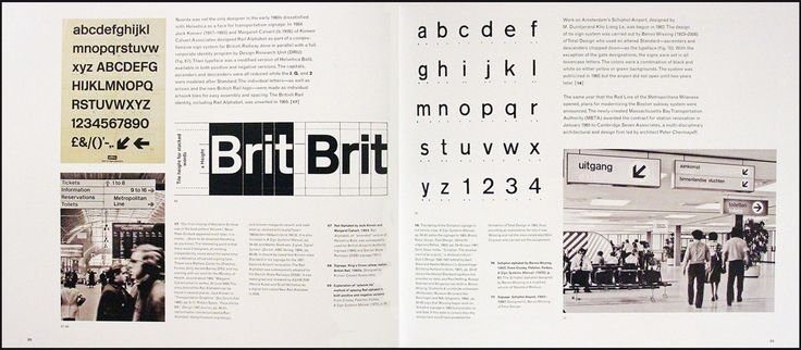 One Hel(vetica) of a Story | Left: Rail Alphabet by Jock Kinneir and Margaret Calvert for British Rail. Right: Schiphol alphabet by Benno Wissing for Schiphol Airport. The inclusion of other mass transportation sign projects offers an international perspective.