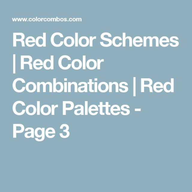 3 Striking Color Combinations For Fall: 17 Best Ideas About Red Color Combinations On Pinterest