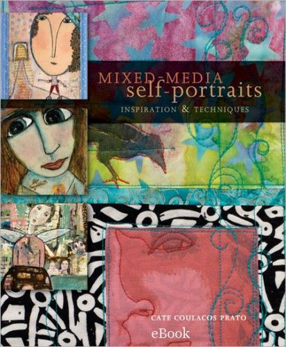 Creating Self-Portraits in Mixed Media: A Look Within - Cloth Paper Scissors Today - Blogs - Cloth Paper Scissors