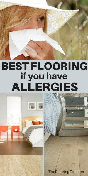 Best Types Of Flooring If You Have Allergies Floors For Allergy Sufferers Asthma Homedecor