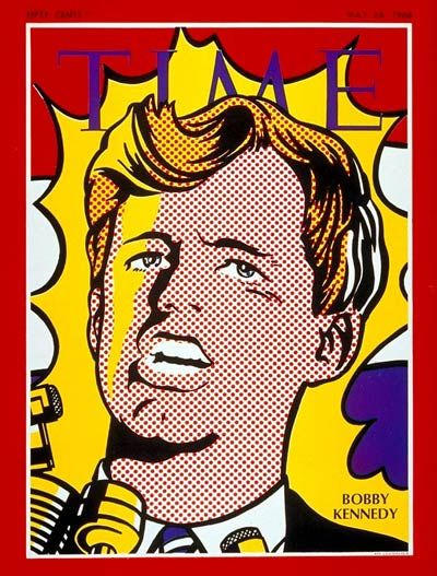 Robert F. Kennedy | May 24, 1968  Roy Lichtenstein Time cover shortly before RFK's murder