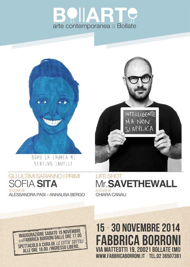 BollARTe, arte contemporanea a Bollate - dal 15 al 30 novembre: GLI ULTIMI SARANNO I PRIMI di Sofia Sita, LIFESHOT di Mr. Savethewall. ---- Apre la stagione artistica a Bollate e alla Fabbrica Borroni in vista di Expo 2015.