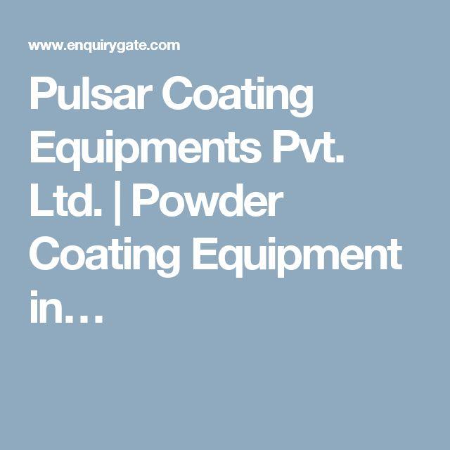 Pulsar Coating Equipments Pvt. Ltd. | Powder Coating Equipment in…