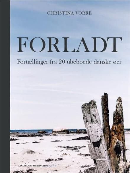 Læs om Forladt - fortællinger fra 20 ubeboede danske øer. Udgivet af Lindhardt og Ringhof. Bogens ISBN er 9788711543535, køb den her