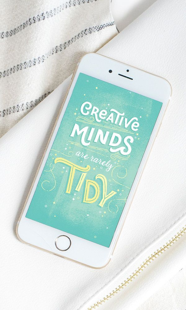 Free Desktop & Phone Background: Creative Minds Are Rarely Tidy
