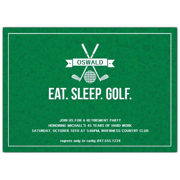 Eat. Sleep. Golf. Retirement Party Invitations | PaperStyle